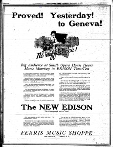 """An advertisement for the """"New"""" Edison Phonograph sold in Geneva at the Ferris Music Shoppe. It uses a description of the previous night's event, the Edison Tone Test at the Smith Opera House, as a tool to sell the product (""""Proved! Yesterday! to Geneva!"""")."""