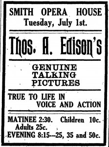 An advertisement for the exhibition of Thomas Edison's kinetophone at the Smith Opera House, found in a Geneva Advertiser-Gazette from 1913.