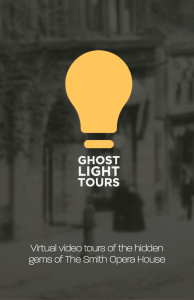Yellow light bulb with Ghost Light Tours labeled underneath. In background is a darkened historic photo of the Smith Opera House's exterior