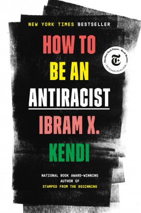 Book cover for How To Be an Antiracist by Ibram X Kendi