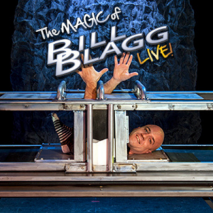 Text reads: The Magic of Bill Blagg Live! Blagg is photographed on stage partaking in an illusion