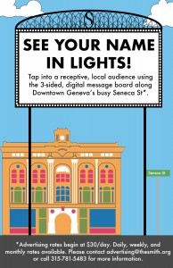 See your name in lights! Tap into a receptive, local audience using the 3 sided message board along Downtown Geneva's busy Seneca St.