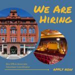 We are hiring. Box office associate and volunteer coordinator.